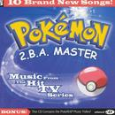 Pokemon - 2.B.A. Master - Music From The Hit Tv Series thumbnail