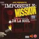 The Impossible: Mission Tv Series Pt. 1 (Explicit) thumbnail