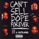 Can't Sell Dope Forever thumbnail