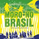 Moro No Brasil thumbnail