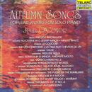 Autumn Songs: Popular Works For Solo Piano thumbnail