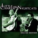 Little Charlie And The Nightcats Deluxe Edition thumbnail
