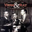 Vern & Ray With Herb Pedersen: San Francisco 1968 thumbnail