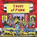 7 Days Of Funk thumbnail