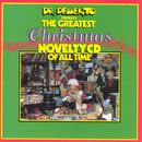 Dr. Demento Presents The Greatest Christmas Novelty Cd Of All Time thumbnail