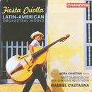 Fiesta Criolla: Latin American Orchestral Works thumbnail