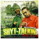 Shyt-Talkin Mixtape (Screwed & Chopped) (Explicit) thumbnail