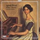 Ignaz Brüll: Piano Works thumbnail