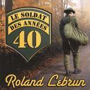 Le Soldat Des Annees 40 thumbnail