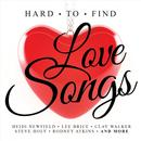 Hard To Find Love Songs thumbnail