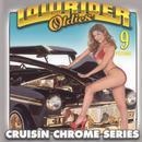 Lowrider Oldies, Vol. 9 thumbnail