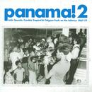 Panama 2, Latin Sounds, Cumbia Tropical & Calypso Funk On The Isthmus 1967-77 thumbnail