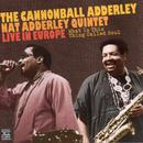What Is This Thing Called Soul - The Cannonball Adderley Quintet Live In Europe thumbnail