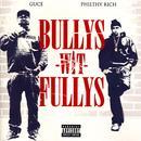 Bullys Wit Fullys thumbnail