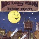 Big Lousy Moon thumbnail