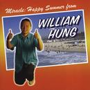 Miracle: Happy Summer From William Hung thumbnail