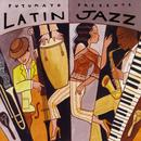 Putumayo Presents: Latin Jazz thumbnail