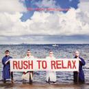 Rush To Relax thumbnail