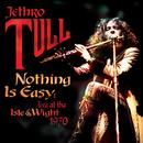 Nothing Is Easy: Live At The Isle Of Wight 1970 thumbnail