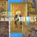 The Pine Valley Cosmonauts Salute The Majesty Of Bob Wills thumbnail