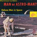 Deluxe Men In Space thumbnail