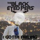 I Gotta Feelin (Remixes) thumbnail