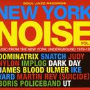 New York Noise Vol.3 - Music From The New York Underground 1977-1984 thumbnail