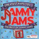 Greatest Naps Vol. 1: The Best Of Jammy Jams thumbnail