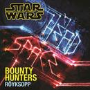 Bounty Hunters (Single) thumbnail