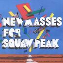New Masses For Squaw Peak thumbnail