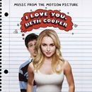 I Love You, Beth Cooper (Original Motion Picture Soundtrack) thumbnail