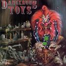 Dangerous Toys thumbnail