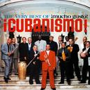 Mucho Gusto: The Very Best Of Cubanismo thumbnail