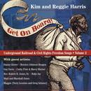 Get On Board: Underground Railroad And Civil Rights Freedom Songs Volume 2 thumbnail