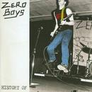 History Of Zero Boys thumbnail