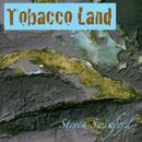 Tobacco Land thumbnail