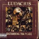 Disturbing Tha Peace (Explicit) thumbnail