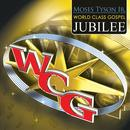 Moses Tyson Jr. World Class Gospel Music thumbnail