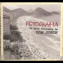Fotografia: Os Anos Dourados De Tom Jobim thumbnail
