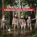 Duck The Halls: A Robertson Family Christmas thumbnail