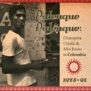 Palenque Palenque: Champeta Criolla And Afro Roots In Columbia 1975-1991 thumbnail