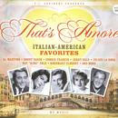 That's Amore: Italian American Favorites thumbnail