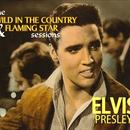 Wild In The Country & Flaming Star Sessions thumbnail