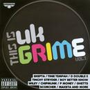 This Is UK Grime: Vol. 1 thumbnail