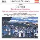 Jesús Guridi: Ten Basque Melodies thumbnail