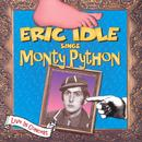 Eric Idle Sings Monty Python (Live In Concert) thumbnail
