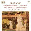 Granados: Piano Music Vol. 7 - Sentimental Waltzes; Love Letters; The Gondola; 6 Expressive Studies thumbnail