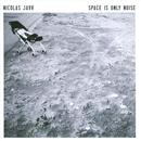 Space Is Only Noise thumbnail