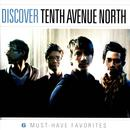 Discover Tenth Avenue North thumbnail