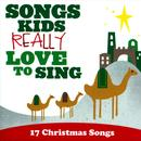 Songs Kids REALLY Love To Sing: 17 Christmas Songs thumbnail